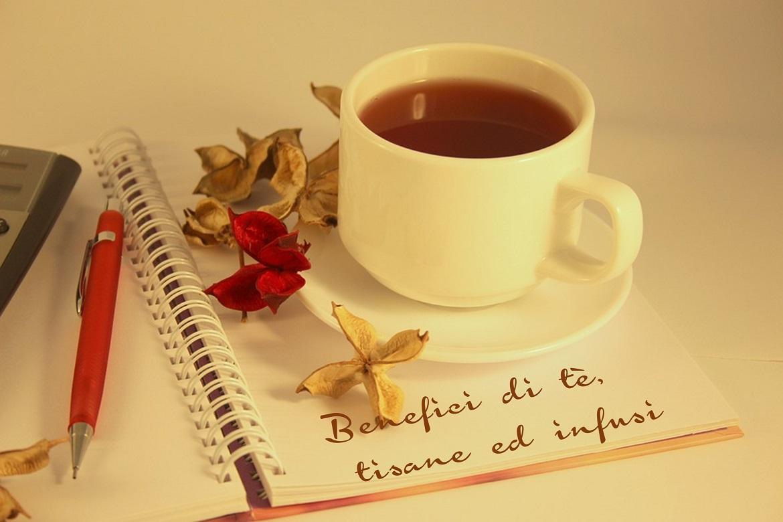 Benefici e proprietà curative di tè, tisane ed infusi